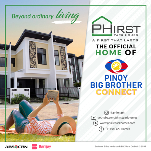 PHirst Park Homes now official residence of 'Pinoy Big Brother Connect'