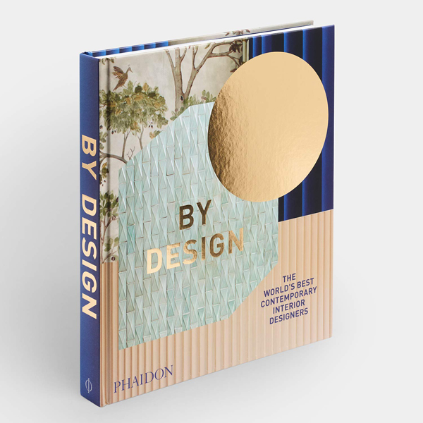 'By Design: The World's Best Contemporary Interior Designers' published by Phaidon Press.